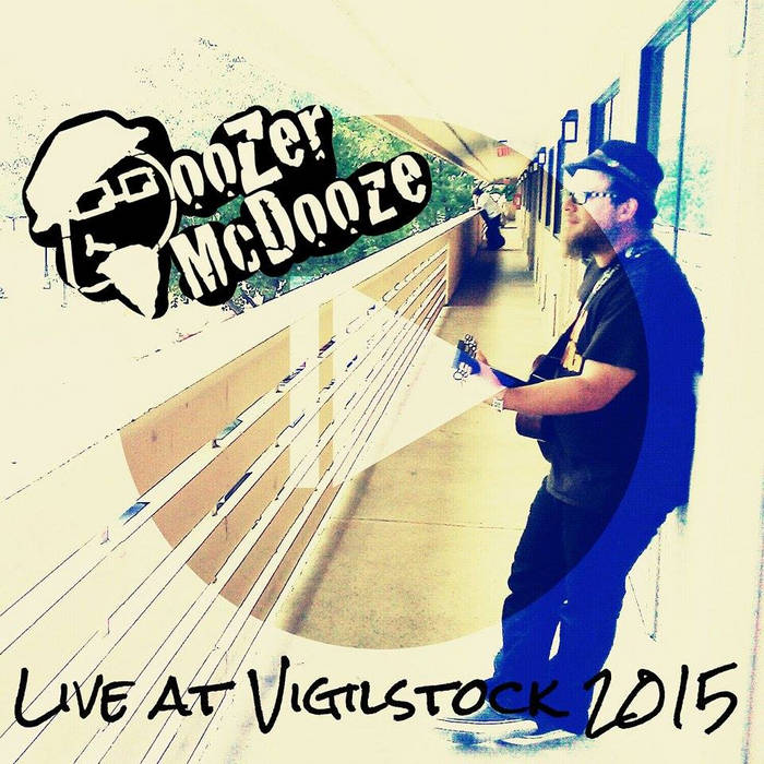 Doozer McDooze - Live At Vigilstock