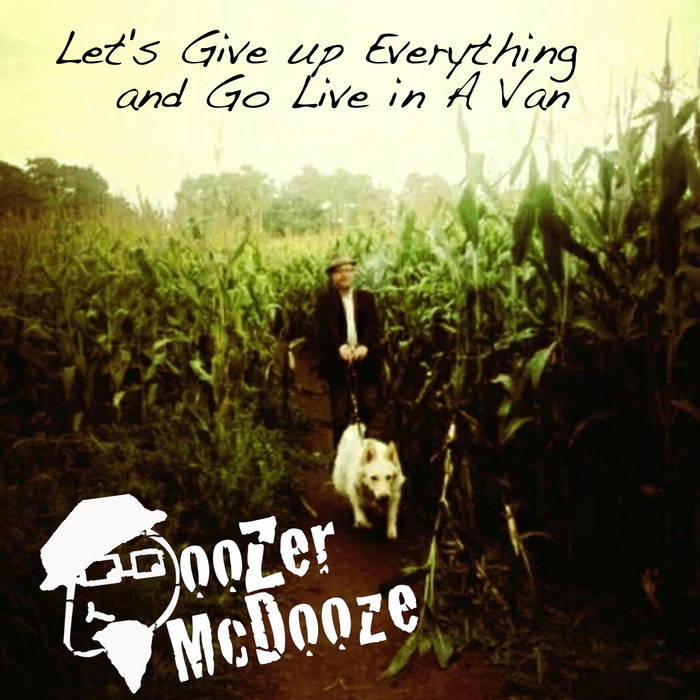 Doozer McDooze - Let's Give Up Everything
