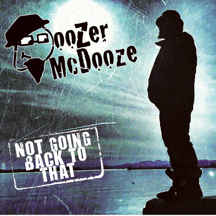 Doozer McDooze - Not Going Back To That